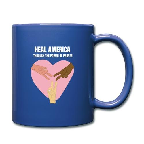Heal America Through the Power of Prayer - Full Color Mug