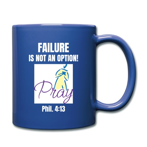 Failure Is NOT an Option! - Full Color Mug