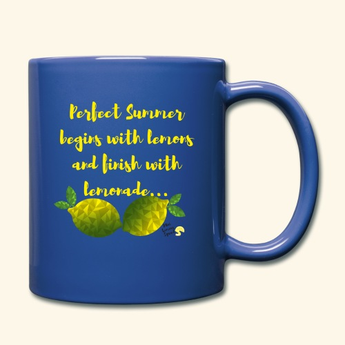 Perfect Summer begins with lemons and finish with - Full Color Mug