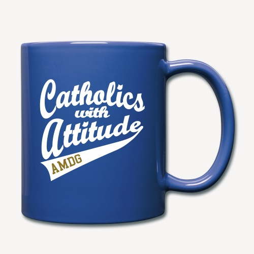 CATHOLICS WITH ATTITUDE - Full Color Mug