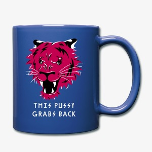 This Pussy Grabs Back - Full Color Mug