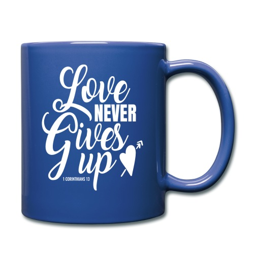 Love Never Gives Up - Full Color Mug