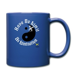Have No Limit As Limitation - Full Color Mug