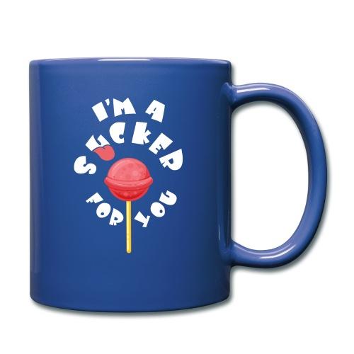 Im A Sucker For You - Full Color Mug