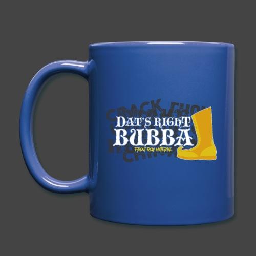 #FRMpod Dat's Right Bubba - Full Color Mug