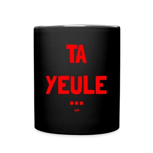 TA YEULE ... SVP - Full Color Mug
