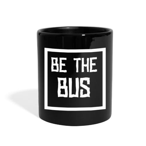BE THE BUS - Full Color Mug