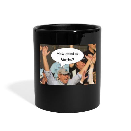 how good is maths scomo - Full Color Mug
