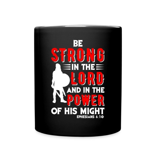 Strength of The Lord - Full Color Mug