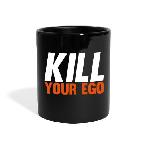 Kill Your Ego - Full Color Mug