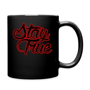 Stay True - Full Color Mug