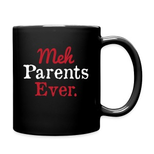 meh parents ever logo Product - Full Color Mug