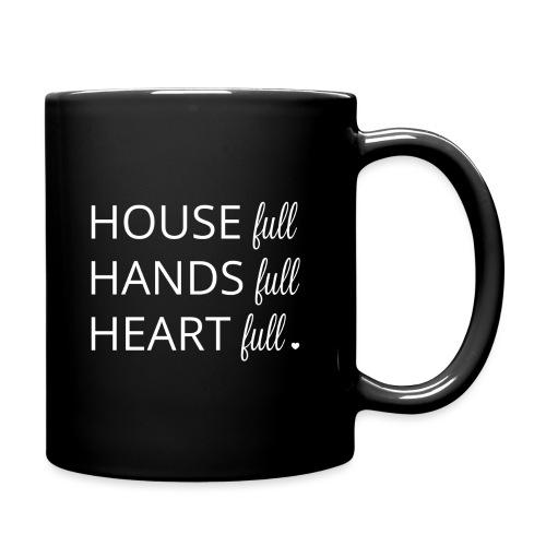 House, Hands and Heart Full in White - Full Color Mug