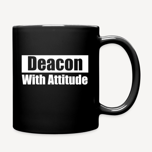 DEACON WITH ATTITUDE - Full Color Mug