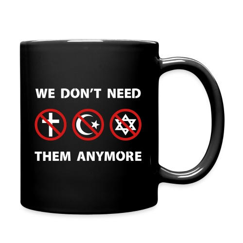 We Don't Need Religion Anymore - Full Color Mug
