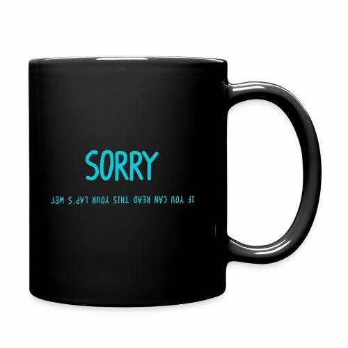 Sorry - Full Color Mug