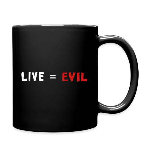 Live = Evil - Full Color Mug
