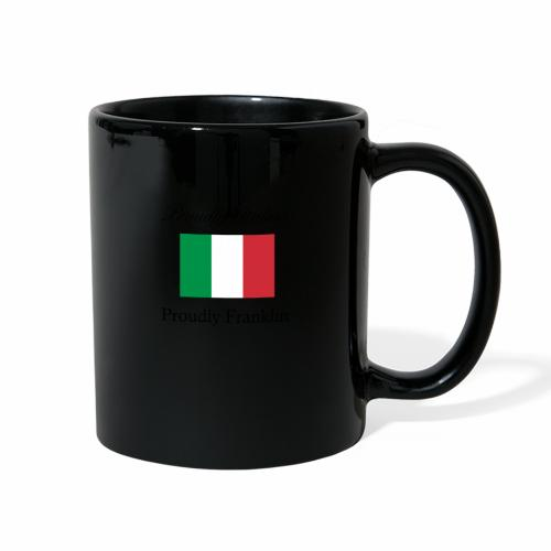 Proudly Italian, Proudly Franklin - Full Color Mug