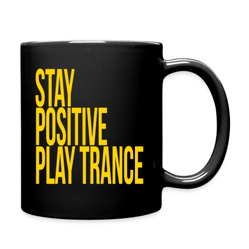 Stay positive play trance - Full Color Mug