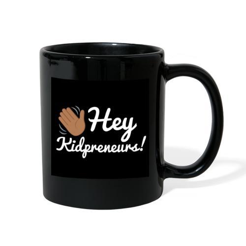 Hey, kidprenerus! Mug - Full Color Mug