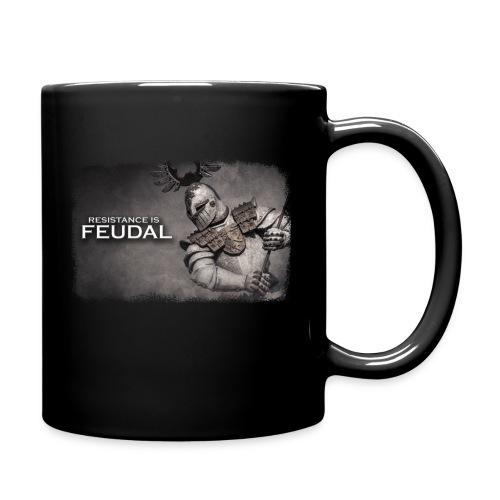 Resistance is Feudal - Full Color Mug