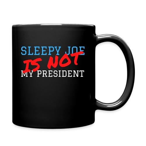 Sleepy Joe Is Not My President - Full Color Mug