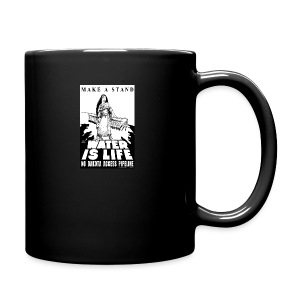 Make A Stand, Water is Life - Full Color Mug