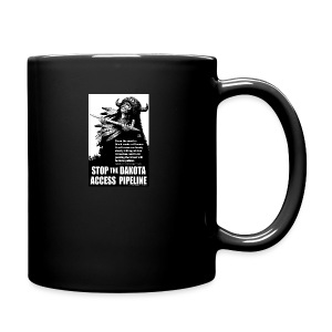 Stop the Dakota Access Pipe Line Prophecy - Full Color Mug