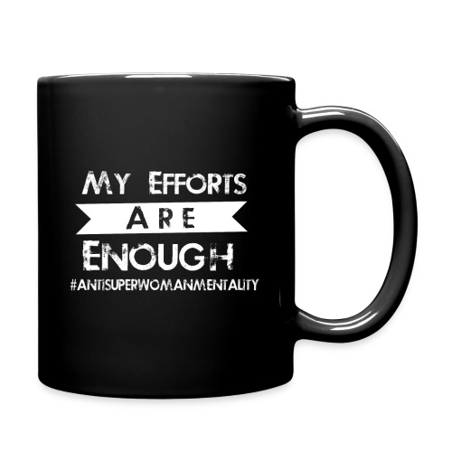 my efforts are enough w png - Full Color Mug