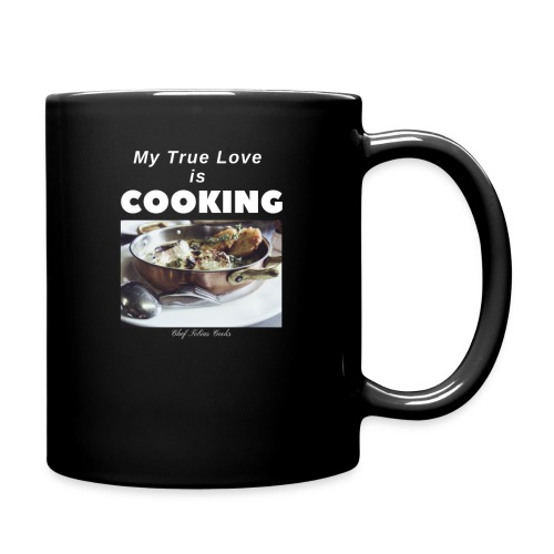 My true love is cooking chef tobias cooks - Full Color Mug