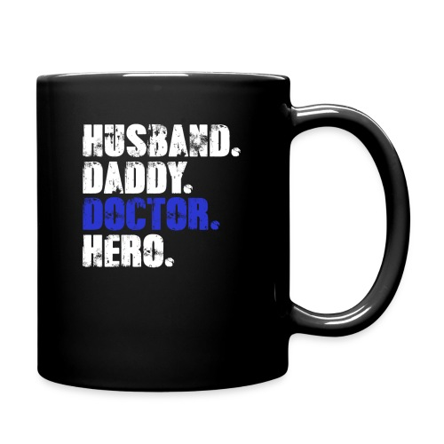 Husband Daddy Doctor Hero, Funny Fathers Day Gift - Full Color Mug