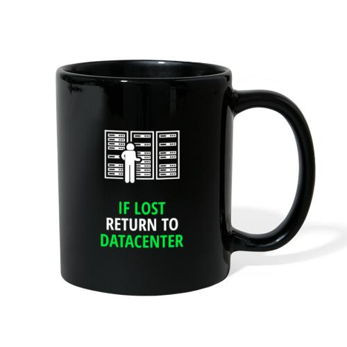 If Lost Return To Datacenter - Full Color Mug