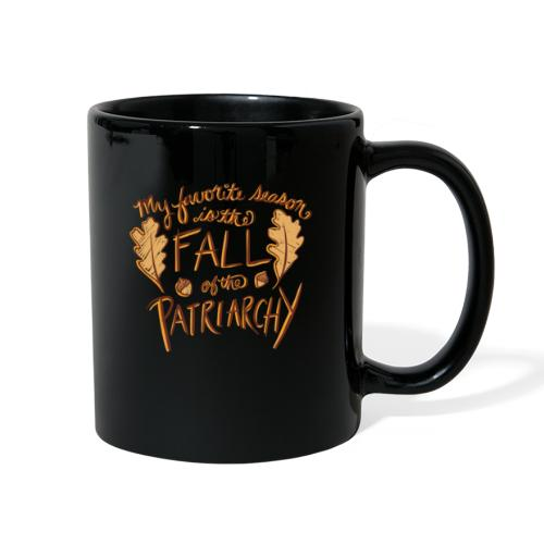 My favorite season is the fall of the patriarchy - Full Color Mug