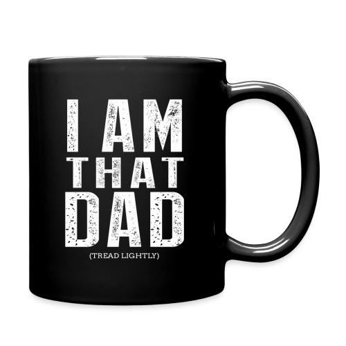 I Am THAT DAD | White Type - Full Color Mug