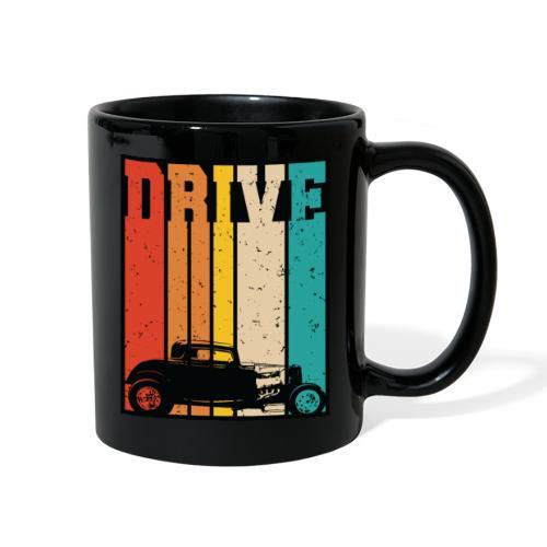 Drive Retro Hot Rod Car Lovers Illustration - Full Color Mug