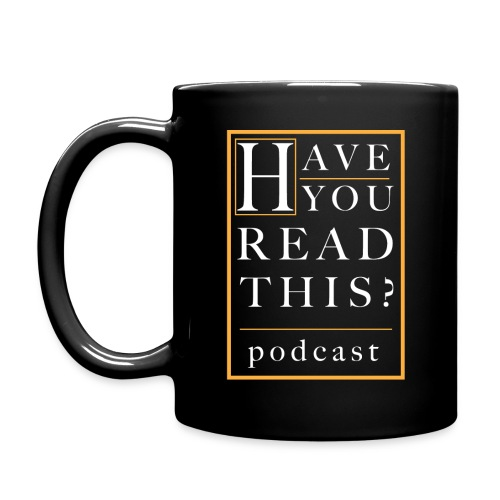 Have You Read This? Podcast - Full Color Mug