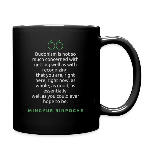T Shirt Quote Buddhism is not so much concerned - Full Color Mug