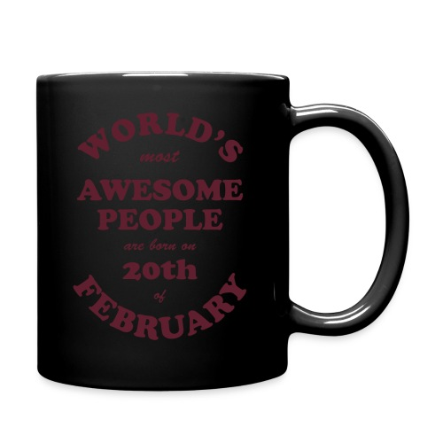 Most Awesome People are born on 20th of February - Full Color Mug