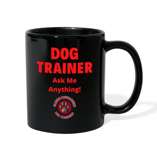 Dog Trainer Ask Me Anything - Full Color Mug