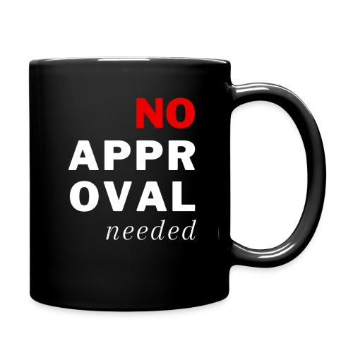 No Approval Needed - Full Color Mug