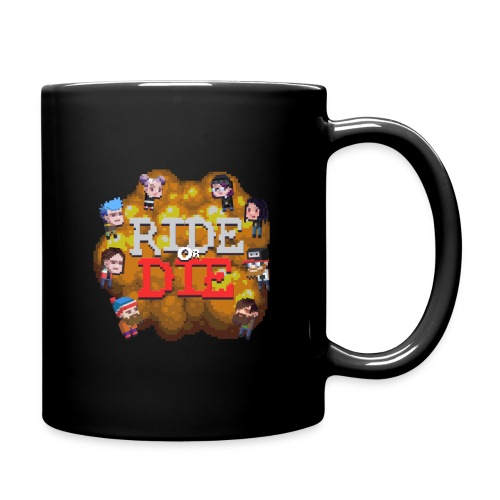 Ride Or Die - Full Color Mug