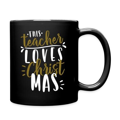 This Teacher Loves Christmas Teacher T-Shirts - Full Color Mug
