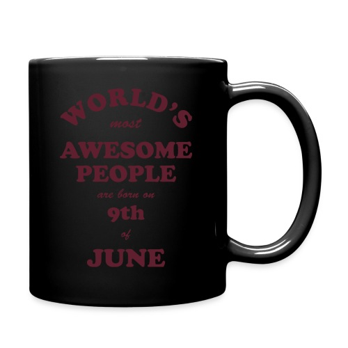 Most Awesome People are born on 9th of June - Full Color Mug