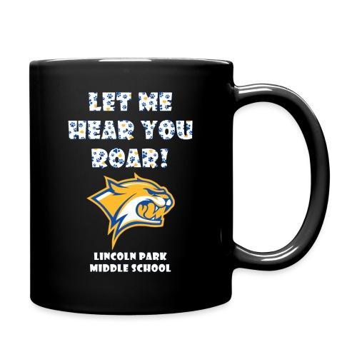 Let Me Hear You Roar - Full Color Mug