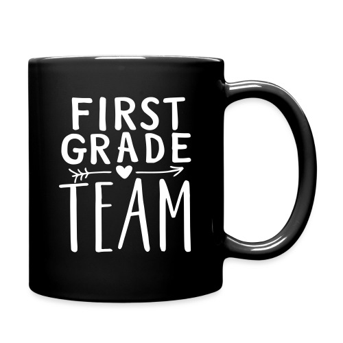 First Grade Team Teacher T-Shirts - Full Color Mug
