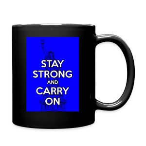 Stay Strong and Carry On - Full Color Mug
