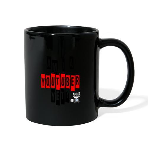 Am I A Youtuber Yet? - Full Color Mug