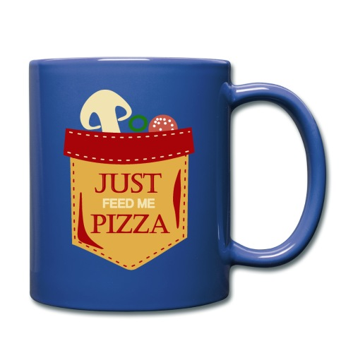 Just feed me pizza - Full Color Mug