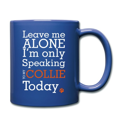Leave Me Alone - Full Color Mug