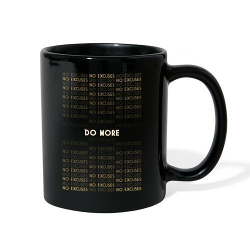 Do More No Excuses - Full Color Mug